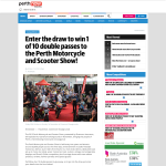 Win 1 of 10 double passes to the Perth Motorcycle and Scooter Show!