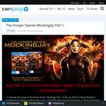 Win 1 of 5 $1,000 cash prizes or 1 of 50 copies of 'The Hunger Games: Mockingjay Part 1' on DVD!