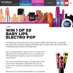 Win 1 of 50 Maybelline Baby Lips Electro Pop Lipsticks!