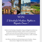 Win 5 wonderful arabian nights in majestic Oman!