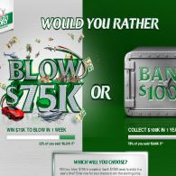 Win $75K to blow in 1 week or $100K in 1 year's time!