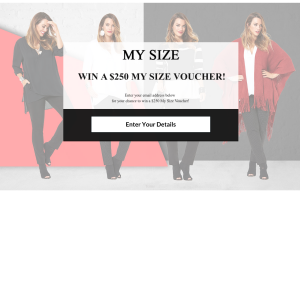 Win a $250 'My Size' voucher!