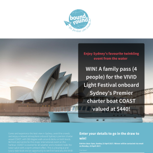 Win a family pass for the 'VIVID Light Festival' onboard Sydney's premier charter boat 'COAST', valued at $440! (Flights & Accommodation NOT Included)