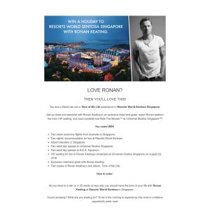 Win a Holiday to Resorts World Sentosa, Singapore with Ronan Keating!