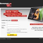 Win a Lenovo Yoga 2 Pro for you & a friend!