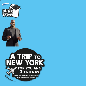 Win a VIP trip to New York for you & 3 friends for a VIP dunking experience with Shaquille O'Neal + a $5,000 travel voucher to be won weekly & MORE! (Purchase Required)