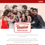 Win an unforgettable reunion worth $30,000!
