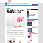 Win Mother's Day lunch at Pan Pacific Perth