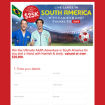 Win the ultimate AAMI Adventure in South America for you & a friend with Hamish & Andy worth $25,000!