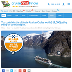 Win the ultimate Alaskan cruise, valued at $19,000!